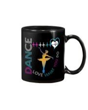 Ballet Dance Love What You Do Mug thumbnail