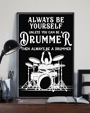Always be yourself unless you can be a Drummer 11x17 Poster lifestyle-poster-2