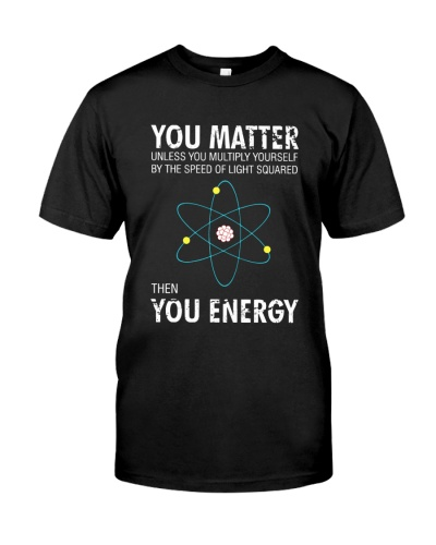 Science You matter unless you multiply yourself