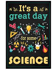 Scientist It's A Great Day For Some Science 11x17 Poster front