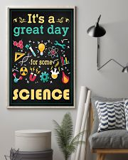Scientist It's A Great Day For Some Science 11x17 Poster lifestyle-poster-1
