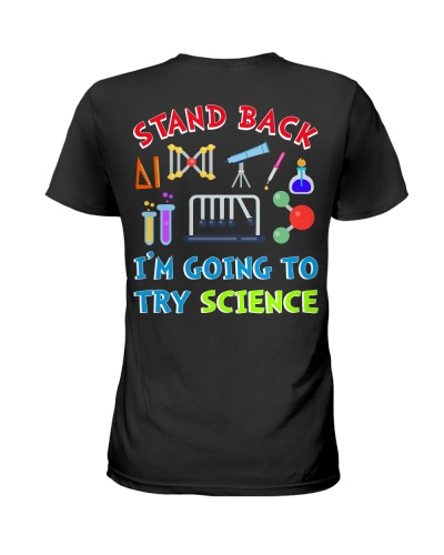 Scientist Stand back I'm going to try science