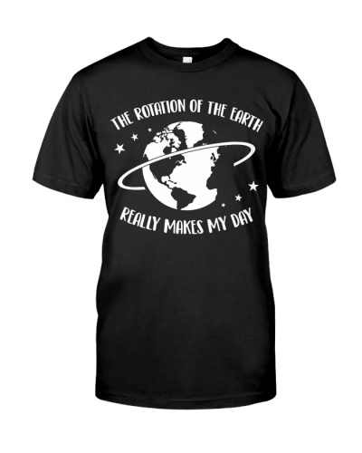 Scientist The rotation of the earth makes my day