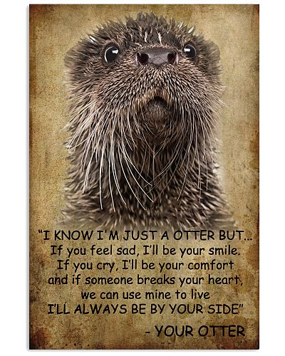 Otter I Know I'm Just A Otter