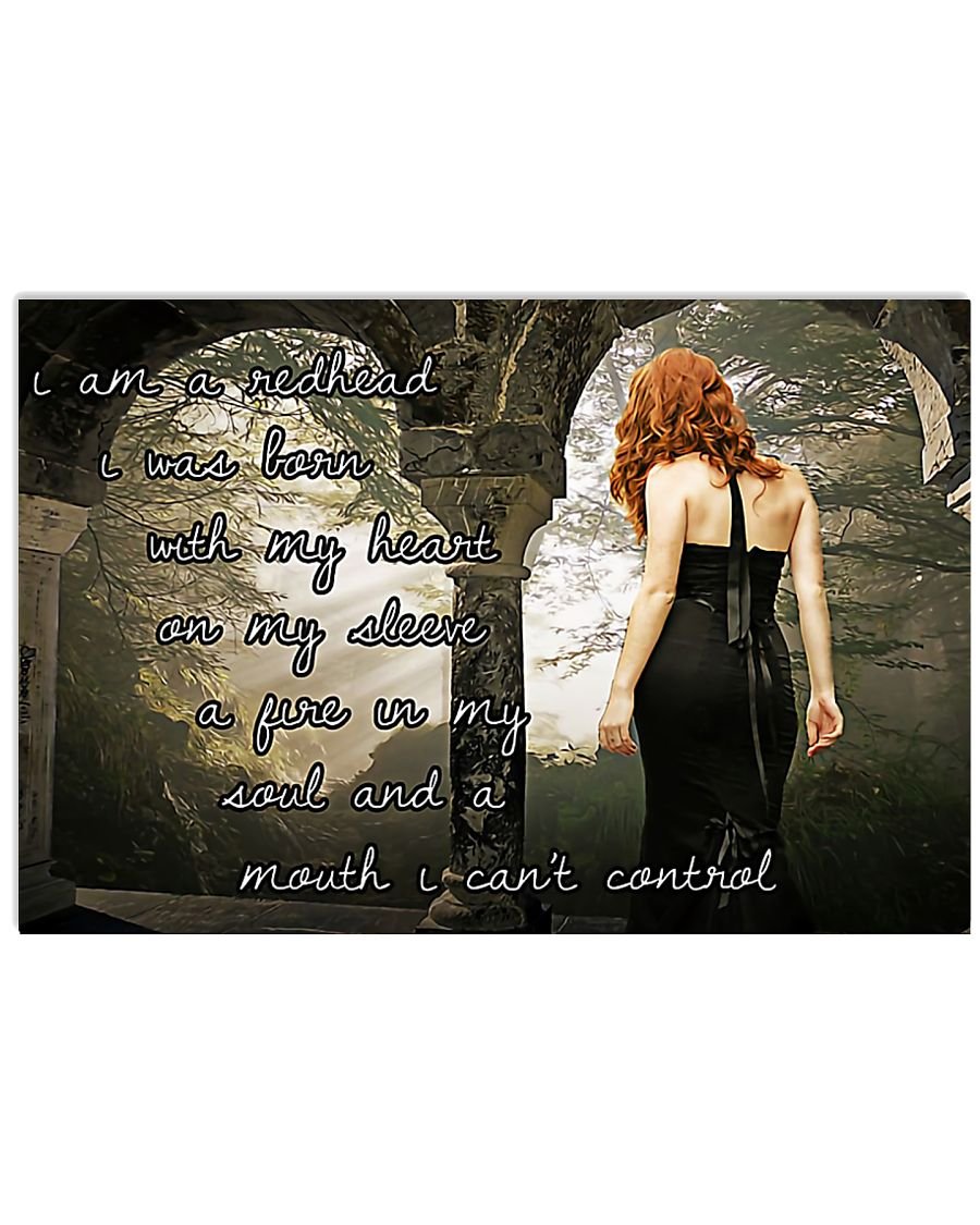 I am a redhead I was born with my heart 17x11 Poster