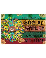 Social Worker Your Life Is Worth My Time 17x11 Poster front