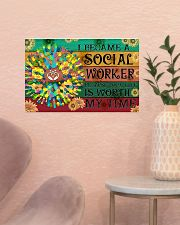 Social Worker Your Life Is Worth My Time 17x11 Poster poster-landscape-17x11-lifestyle-22