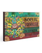 Social Worker Your Life Is Worth My Time 30x20 Gallery Wrapped Canvas Prints thumbnail