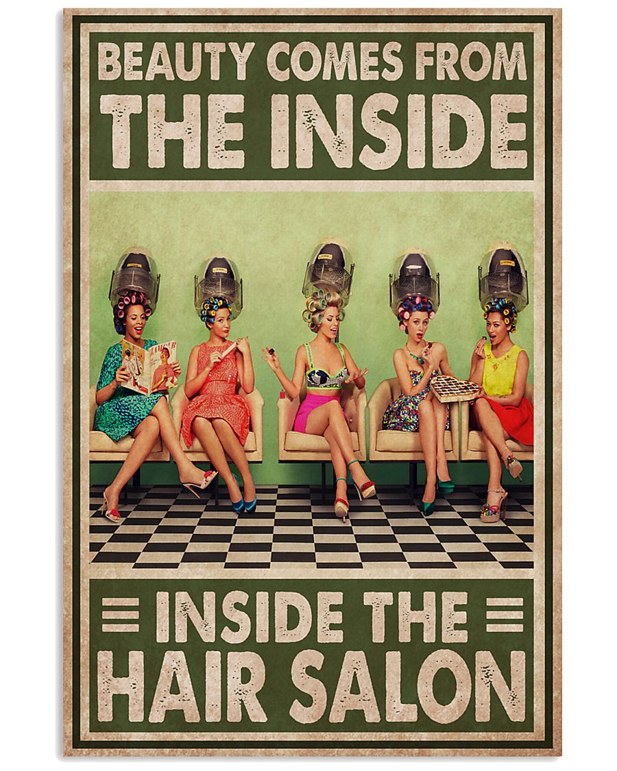 Hairdresser Beauty Comes From The Inside 11x17 Poster