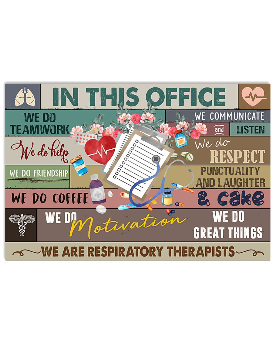 Respiratory Therapist In This Office 17x11 Poster