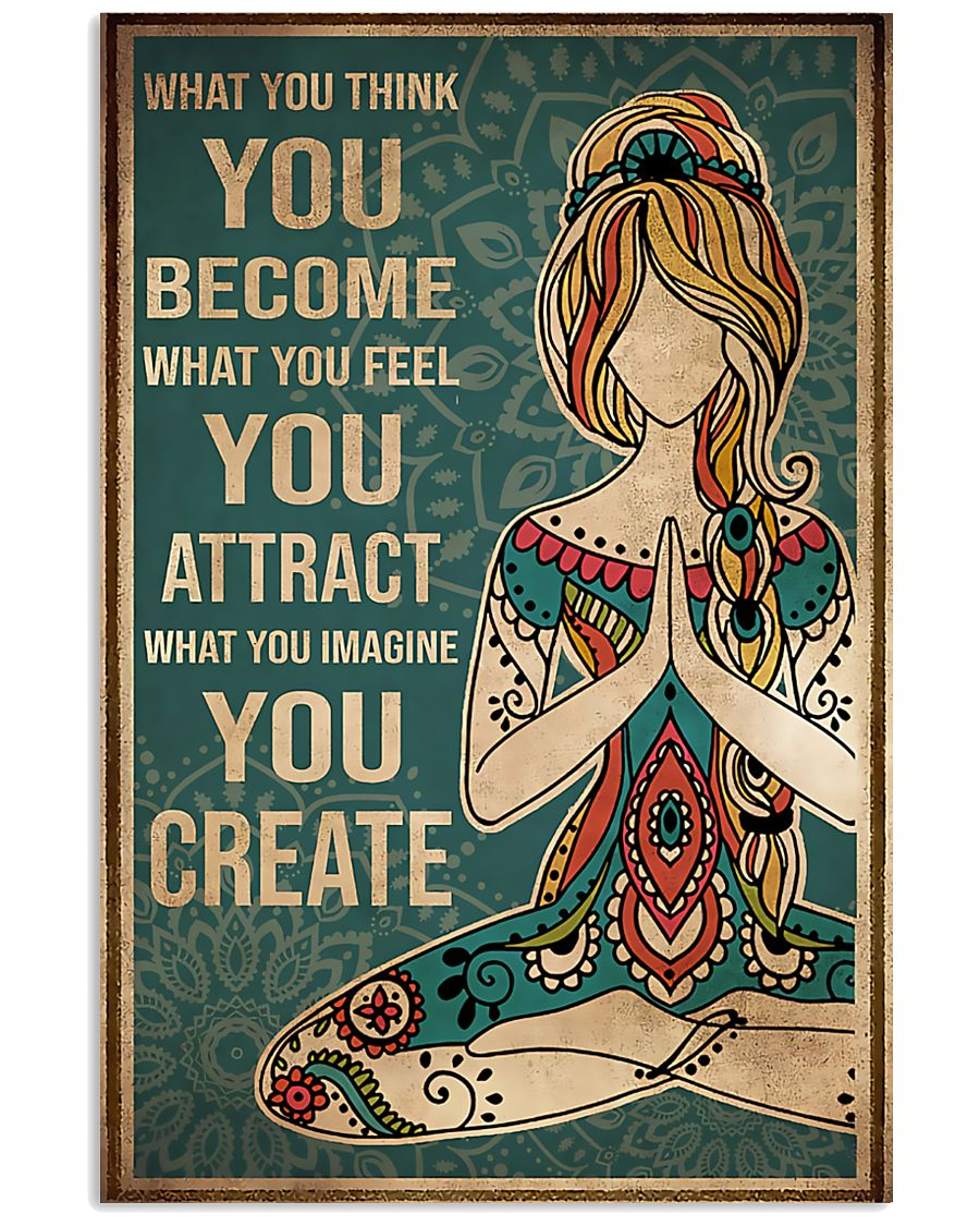 Yoga What You Think You Become 11x17 Poster