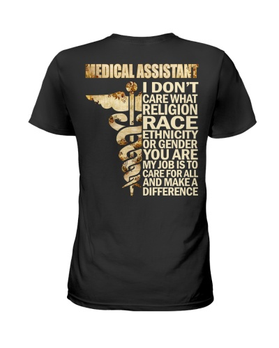 Medical Assistant - My job is to care for all
