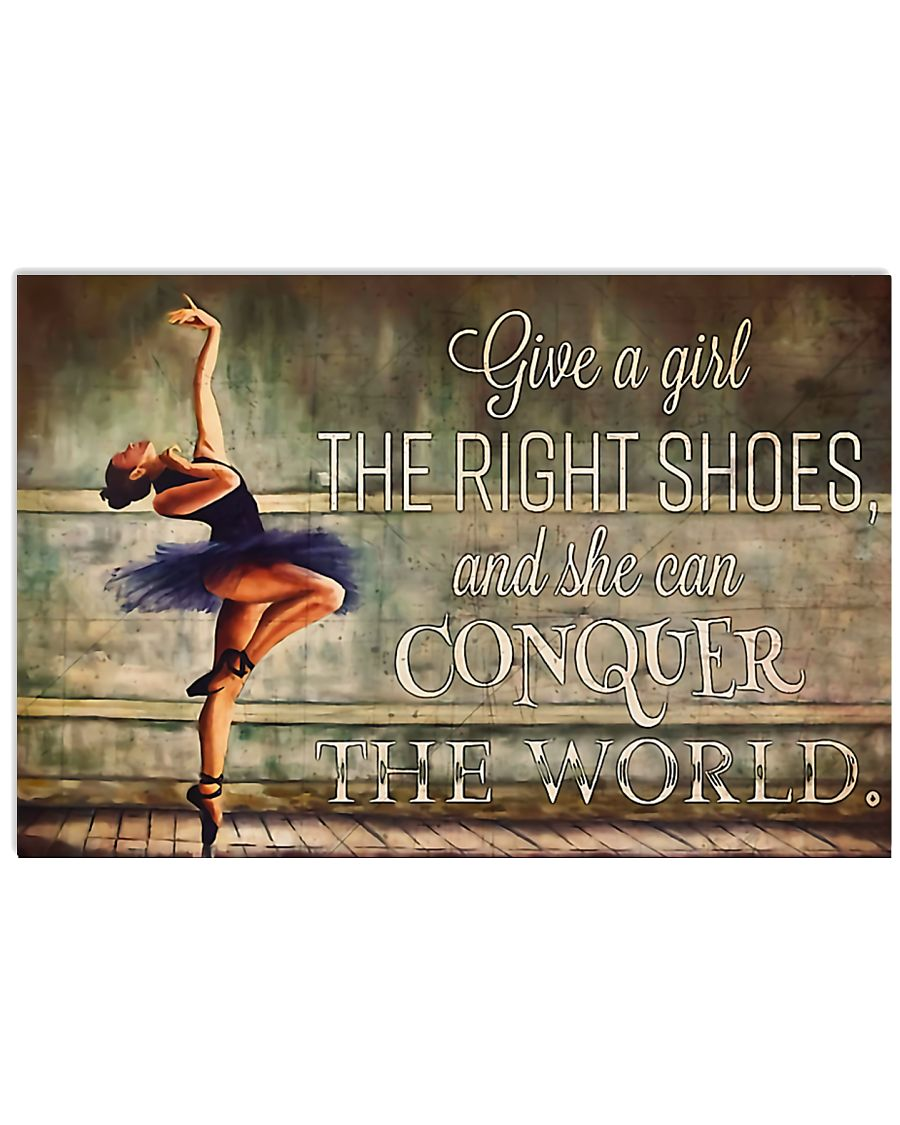 Ballet She Can Conquer The World 17x11 Poster