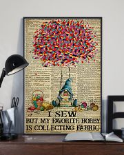 I Sew But My Favorite Hobby Is Collecting Fabric 11x17 Poster lifestyle-poster-2