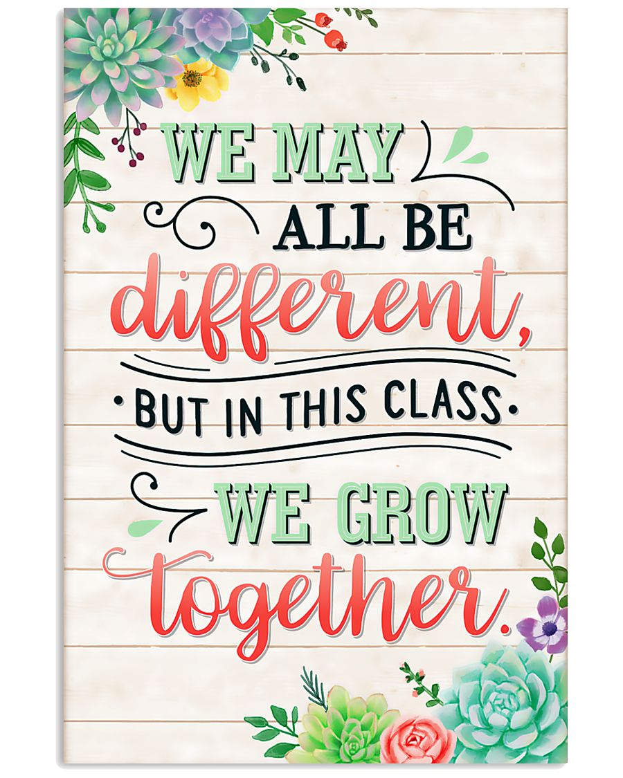 Teacher In This Class We Grow Together 11x17 Poster