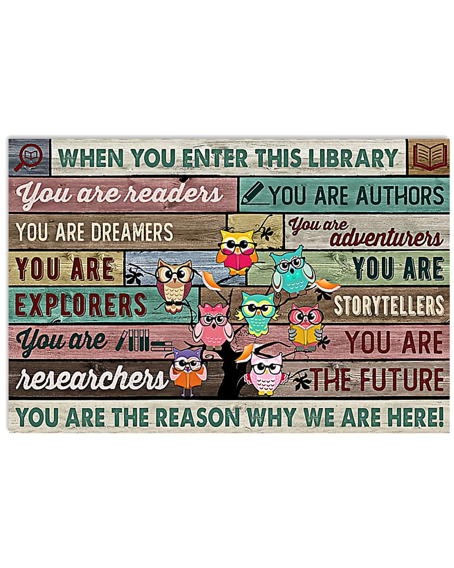 Librarian You Are The Reason Why I Am Here 17x11 Poster