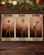 Ballet Dancer Be Humble When You Are Victorious  17x11 Poster aos-poster-landscape-17x11-lifestyle-27