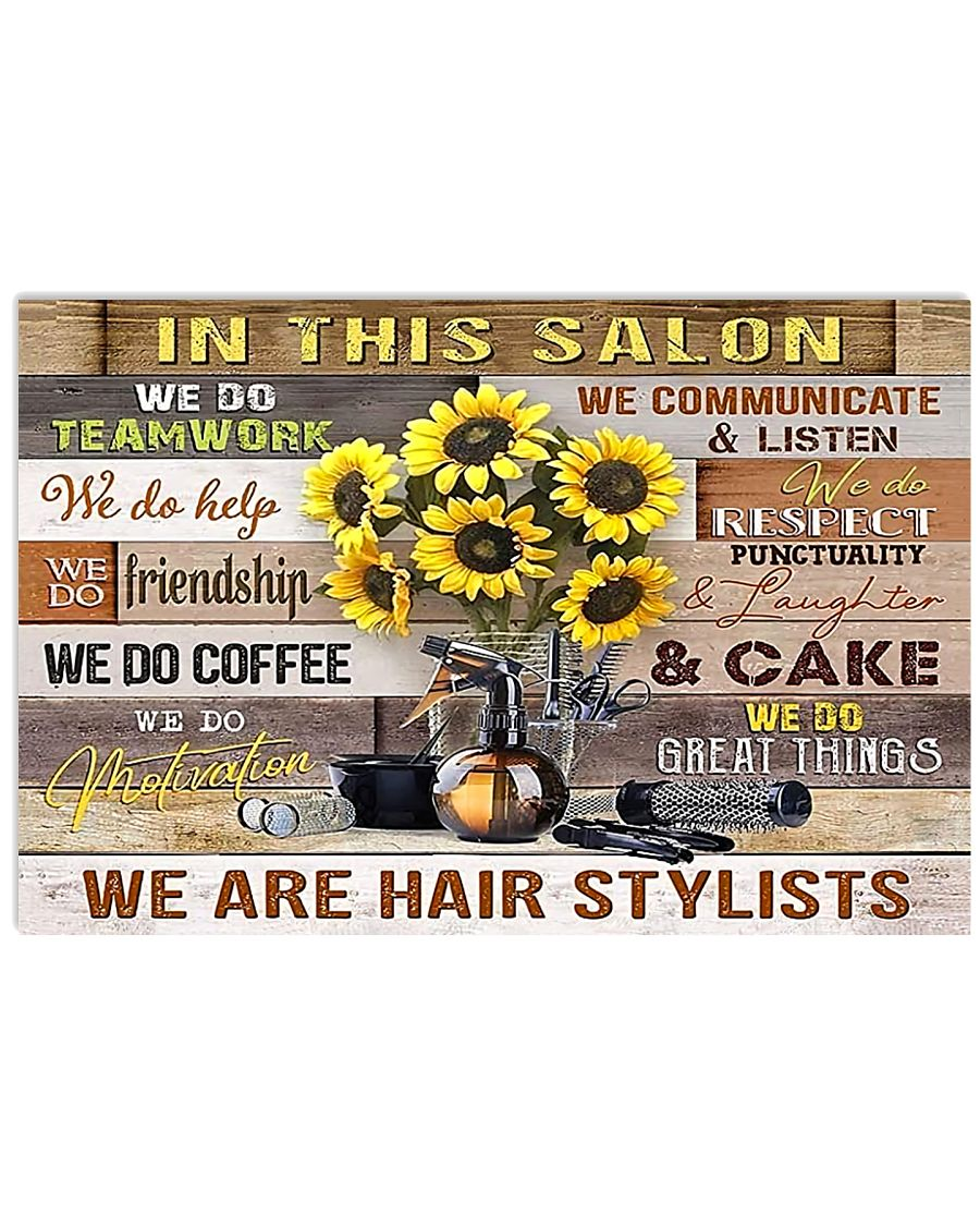 We Are Hairstylists Hairdresser  17x11 Poster