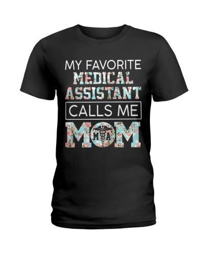 My Favorite Medical Assistant Calls Me Mom