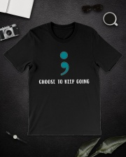 Choose To Keep Going Suicide Prevention  Classic T-Shirt lifestyle-mens-crewneck-front-16