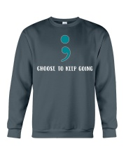 Choose To Keep Going Suicide Prevention  Crewneck Sweatshirt thumbnail