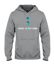 Choose To Keep Going Suicide Prevention  Hooded Sweatshirt thumbnail