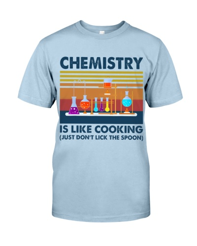 Chemist Chemistry Is Like Cooking