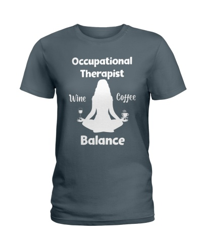 Occupational Therapist Wine Coffee Balance