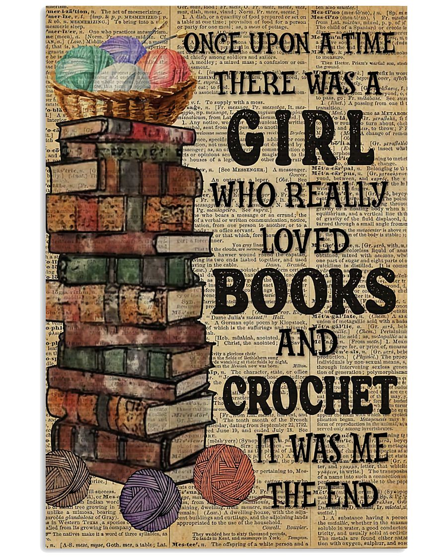There Was A Girl Who Loved Books And Crochet 11x17 Poster