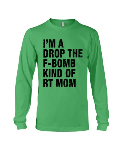 I'm A Drop The F-bomb Kind Of RT Mom