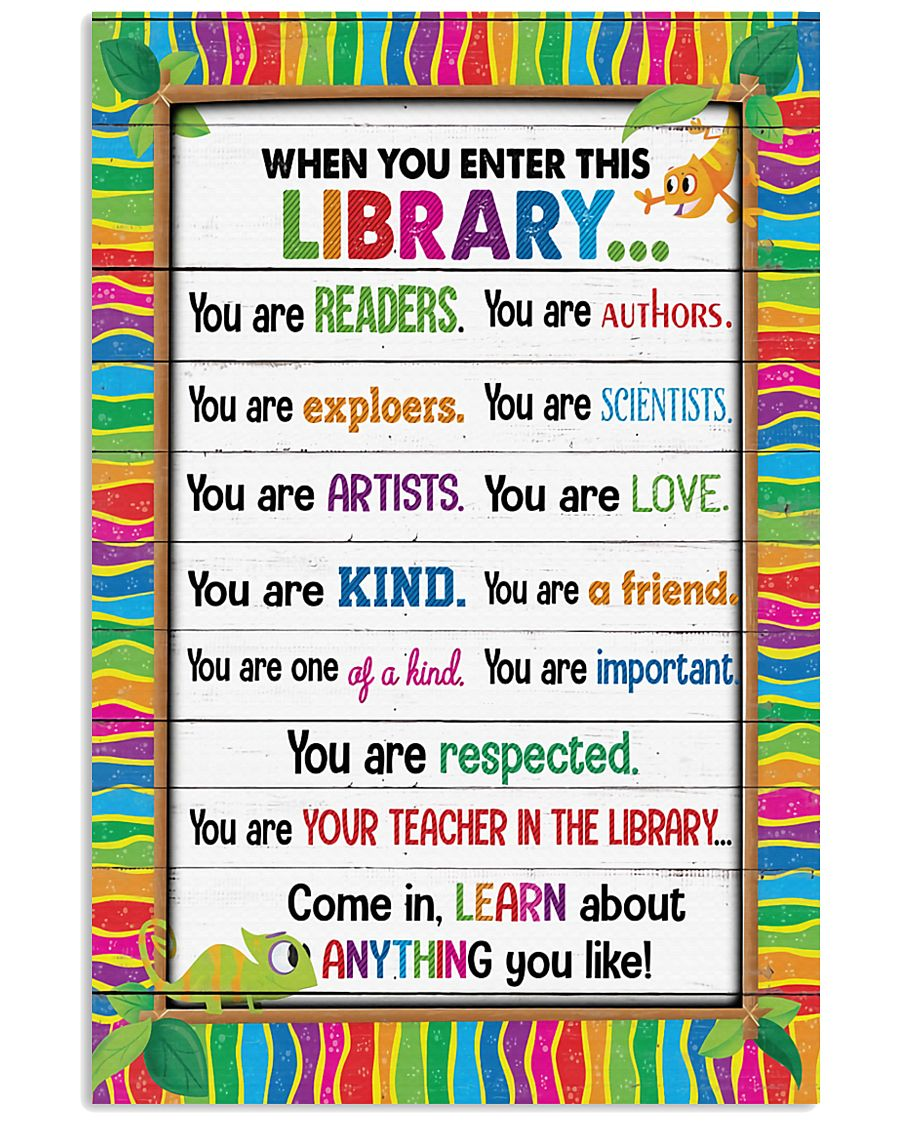 Librarian When you enter this library 11x17 Poster