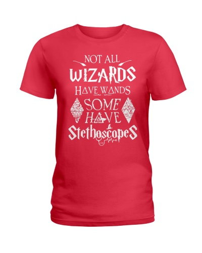 Not All Wizards Have Wands Some Have Stethoscopes