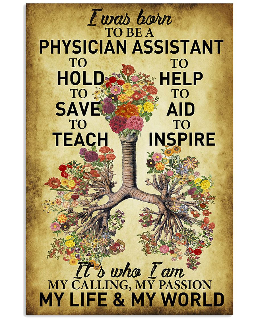 Physician Assistant - My passion - My world 11x17 Poster