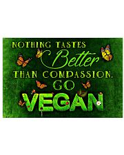 Vegan Nothing tastes better than compassion 17x11 Poster front