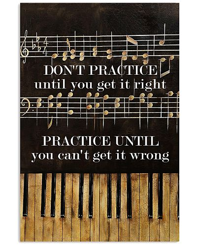 Pianist practice until you can't get it wrong