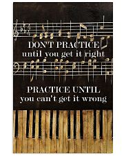 Pianist practice until you can't get it wrong 11x17 Poster front