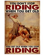 Horse Girl - You Get Old When You Stop Riding 11x17 Poster front