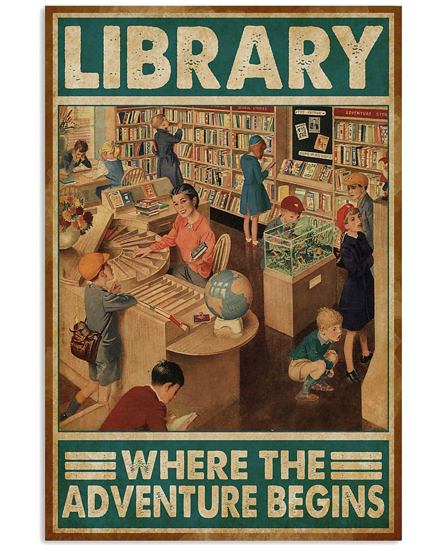 Librarian Library Where The Adventure Begins 11x17 Poster