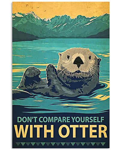 Otter Don't compare yourself with otter