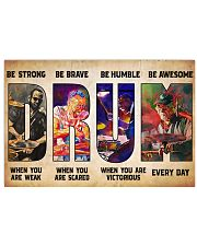Drummers Be Strong When You Are Weak 17x11 Poster front
