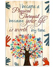Physical Therapist Your Life Is Worth My Time 11x17 Poster front