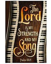 Piano the lord is my strength and my song  11x17 Poster front