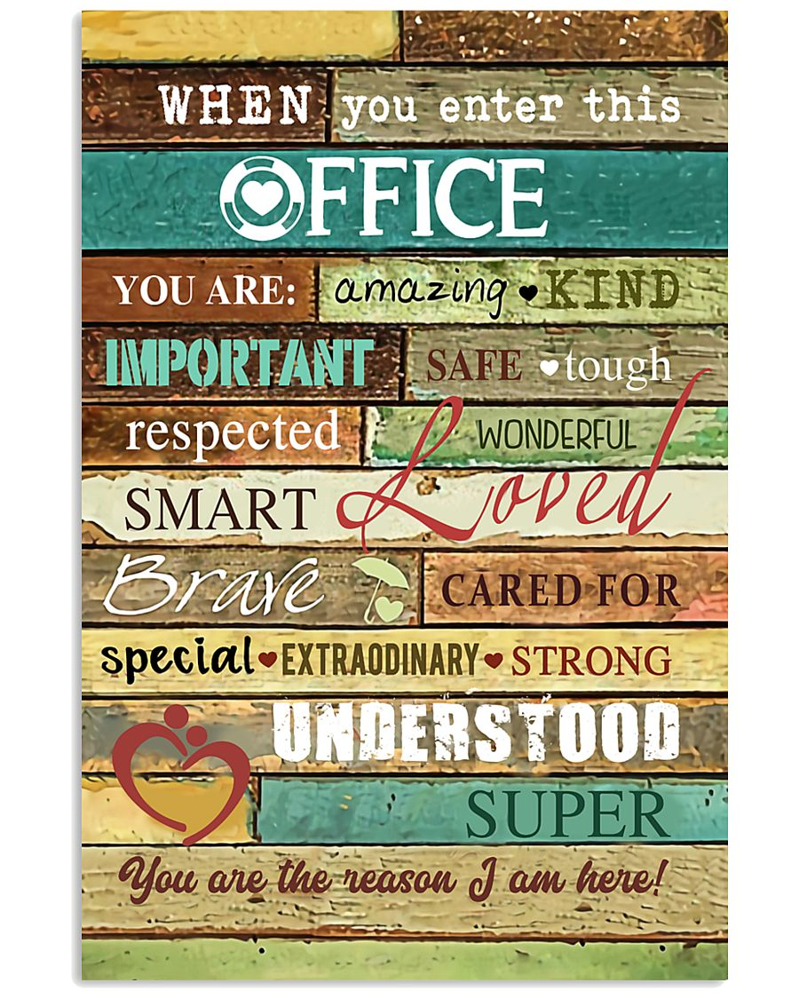 Social Worker When you enter this office  Poster 11x17 Poster
