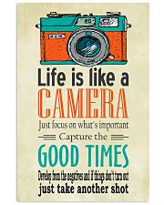 Photographer Life Is Like A Camera 11x17 Poster front