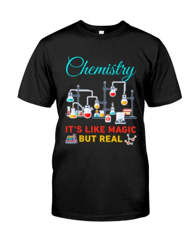 Chemist Chemistry It's Like Magic but Real