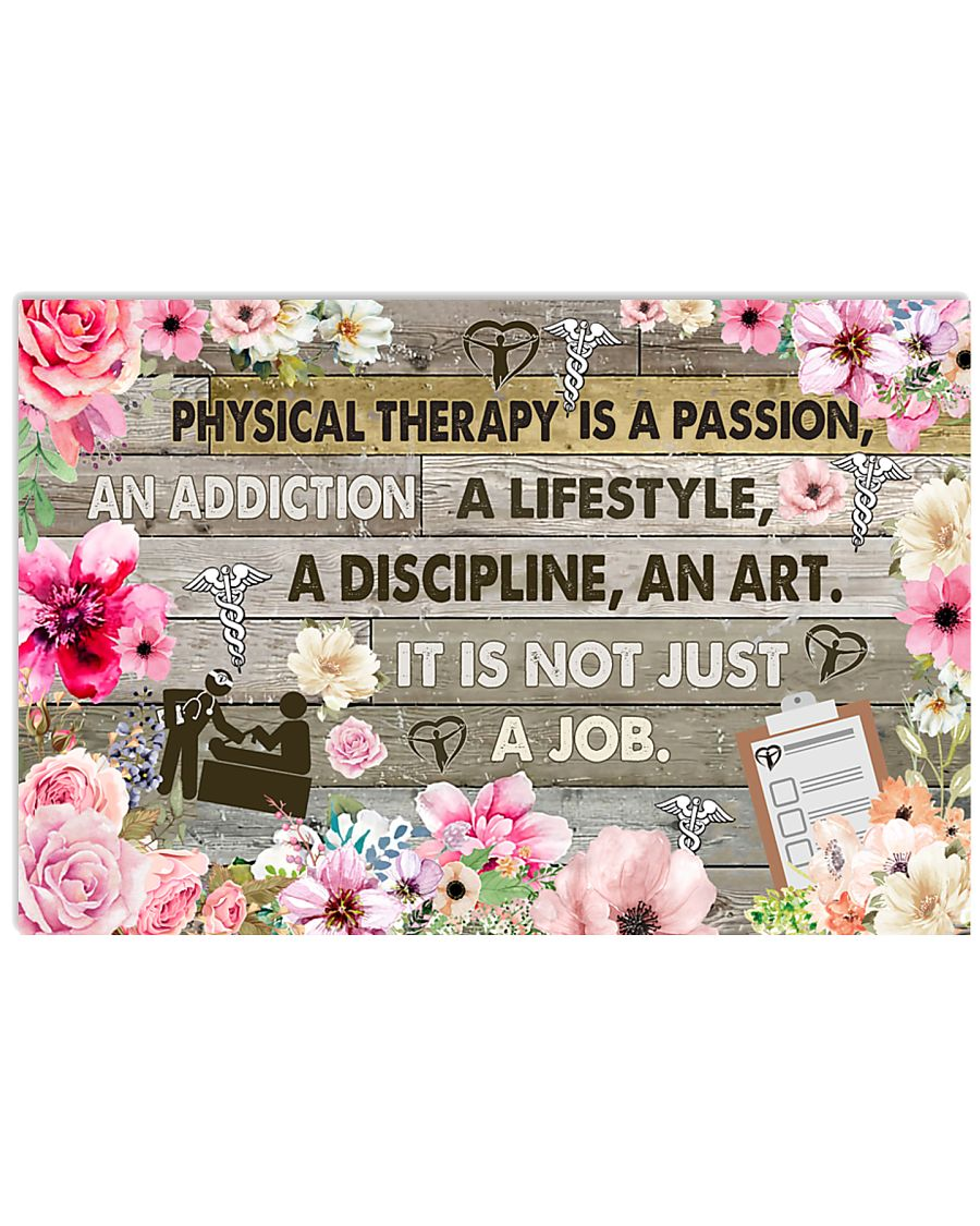 Physical Therapy Is A Passion 17x11 Poster