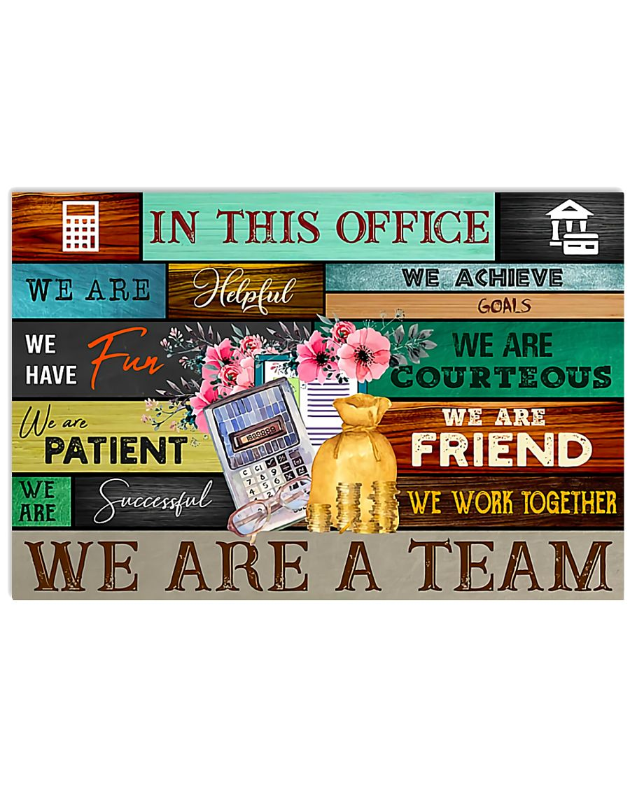 Accountant In This Office We Are A Team 17x11 Poster