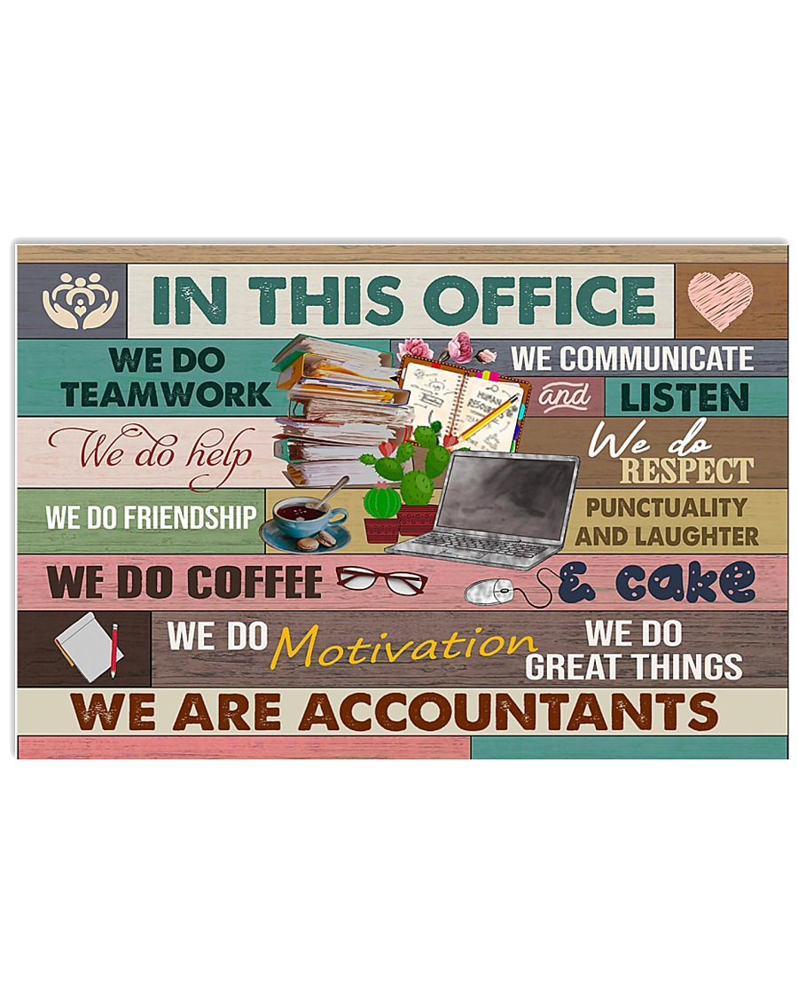 Accountant - In this office 17x11 Poster