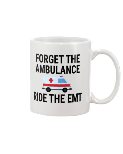 Forget the ambulance ride the EMT