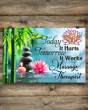 Massage Therapist Today It Hurts Tomorrow It Works 24x16 Poster poster-landscape-24x16-lifestyle-15